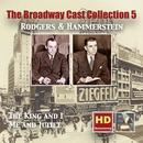 The Broadway Cast Collections, Vol. 5: Rodgers & Hammerstein – The King and I & Me and Juliet (Remastered 2016) thumbnail