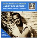 Musical Moments To Remember: Harry Belafonte – Mister Calypso In Studio & On Stage (2015 Digital Remaster) thumbnail