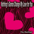 Nothing's Gonna Change My Love For You (Single) thumbnail
