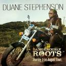 Dangerously Roots - Journey From August Town thumbnail