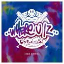 Where U Iz (KDA Remix) (Single) thumbnail