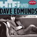 Rhino Hi-Five: Dave Edmunds thumbnail
