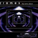 Frames - The Remix Album thumbnail