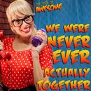 "We Were Never Actually Together (Parody of Taylor Swift's ""We Are Never Ever Getting Back Together"") thumbnail"