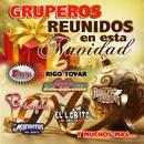 Gruperos Reunidos En Esta Navidad thumbnail