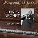 Legends Of Jazz: Sidney Bechet - Lady Be Good thumbnail