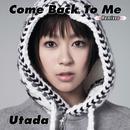 Come Back To Me (Remixes) thumbnail