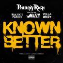 Known Better (feat. Trapboy Freddy, Mozzy & Yella Beezy) (Single) (Explicit) thumbnail