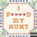 I F**ked My Aunt (Explicit) (Single) thumbnail