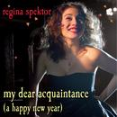 My Dear Acquaintance (A Happy New Year) thumbnail