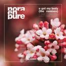 U Got My Body - The Remixes thumbnail