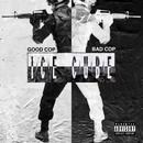 Good Cop Bad Cop (Single) (Explicit) thumbnail