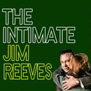 The Intimate Jim Reeves thumbnail