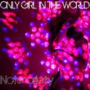Only Girl In The World (Single) thumbnail