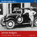 Jimmie's Mean Mama Blues (The Blue Yodeler) thumbnail