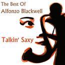 Talkin' saxy - The Best of Alfonzo Blackwell thumbnail