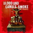 Blood And Candle Smoke thumbnail