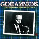 The Gene Ammons Story: Organ Combos thumbnail