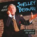 Shelley Berman: Live Again! - Recorded At The Improv thumbnail