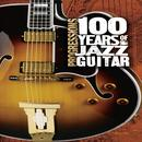 Progressions: 100 Years Of Jazz Guitar thumbnail