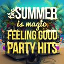 The Summer Is Magic - Feeling Good Party Hits thumbnail