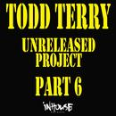 The Unreleased Project Part 6 thumbnail