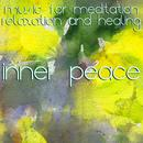 Inner Peace: Music For Meditation, Relaxation & Healing thumbnail
