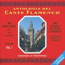 Antologia Del Cante Flamenco, Vol. 1 thumbnail