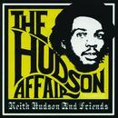 The Hudson Affair: Keith Hudson And Friends thumbnail