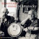 Mountain Music Of Kentucky thumbnail