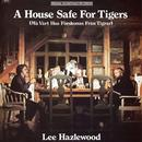 A House Safe For Tigers Soundtrack thumbnail