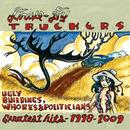 Ugly Buildings, Whores And Politicians - Greatest Hits 1998 - 2009 thumbnail