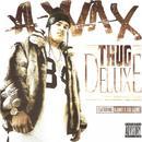 Thug Deluxe thumbnail