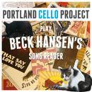 Portland Cello Project Play Beck Hansen's Song Reader thumbnail