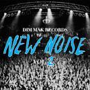 Dim Mak Records New Noise Vol. 2 thumbnail