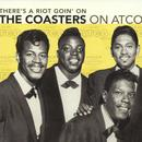 There's A Riot Goin' On: The Coasters On Atco (Remastered)  thumbnail