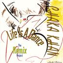 Life Is A Dance (The Remix Project) thumbnail