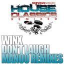 Don't Laugh (Manoo Remixes) thumbnail