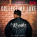 Collect My Love (Remixes) - EP thumbnail