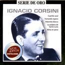 Serie De Oro Vol 2: Ignacio Corsini thumbnail