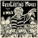 EverLasting Money thumbnail