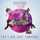 Let's Go Out Tonight - Ultimix Single thumbnail
