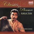 Classics For Pleasure - Raga Todi, Raga Puriya & Raga Bhairavi thumbnail