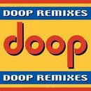 Doop Remixes thumbnail