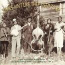 Times Ain't Like They Used To Be: Early American Rural Music, Vol. 3 thumbnail