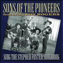 Sons Of The Pioneers Sing The Stephen Foster Songbook thumbnail