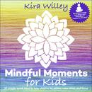 Mindful Moments For Kids thumbnail