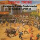 Canciones Toreras Tradiciones de España y América thumbnail