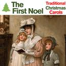 The First Noel - Traditional Christmas Carols Sung By The World's Best Choirs With Deck The Halls, Silent Night, Hark! The Herald Angels Sing, And More! thumbnail