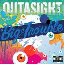 Big Trouble (Explicit) thumbnail